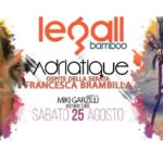 Legall Bamboo a Le Gall Disco sabato 25 agosto