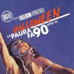 Rememories: La paura fa '90 per la notte di Halloween!!!