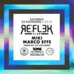 Reflex Club Pontedera – Il weekend con MIKI e Marco Effe