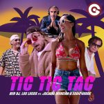 "Ben Dj: ""Tic Tic Tac"" il nuovo singolo è con i Los Locos, Juliana Moreira ed Eddie JoOoe"