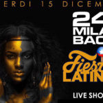 Fiesta Latina al 24 Mila Baci di Latina |15 dicembre