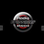 Radio Crossover Disco, un sogno diventato realtà