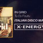 """""""Tu es Foutu"""" by In-Grid, gli Italian Disco Mafia realizzano un remix"""