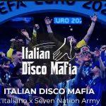"""Italian Disco Mafia:, """"L'italiano vs Seven Nation Army"""" per festeggiare la vittoria della Nazionale Italiana agli Europei 2020"""